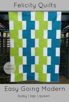 Easy Going Modern by Felicity Quilts | Quilting Pattern - Looking for your next project? You're going to love Easy Going Modern by designer Felicity Quilts. - via @Craftsy