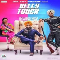 Velly Touch Is The Single Track By Singer Talwinder Talbi.Lyrics Of This Song Has Been Penned By Talwinder Talbi & Music Of This Song Has Been Given By Gupz Sehra.