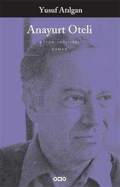 Yusuf Atılgan, Anayurt Oteli