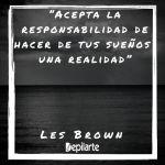 Comienza la semana con esta excelente Frase para emprendedores de Les Brown