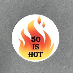 Birthday 50 is HOT Stickers - Round 1 Inch, Set of 12 by CarasScrapNStampArt on Etsy 50th Birthday Party Decorations, Card Making, Stickers, Hot, Prints, Etsy, Ideas, Handmade Cards, Thoughts