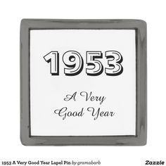 1953 A Very Good Year Lapel Pin
