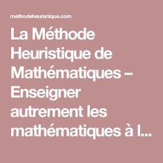 La Méthode Heuristique de Mathématiques – Enseigner autrement les mathématiques à l'école