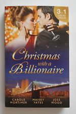 CHRISTMAS WITH A BILLIONAIRE 3in1 CAROLE MORTIMER/MAISEY YATES  mills & boon