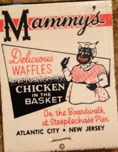 "Vintage Ad for an Atlantic City Boardwalk restaurant, ""Mammy's "" Restaurant, on the Steeplechase Pier, Atlantic City, NJ."
