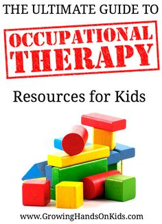 A huge list of Occupational Therapy resources for kids, perfect for parents and therapists.