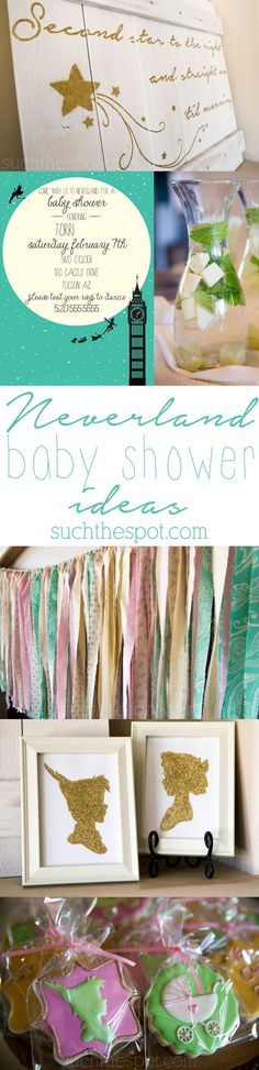 LOVE these ideas!!   Neverland themed baby shower