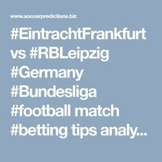 vs match tips analysis Germany Bundesliga, Soccer Predictions, Football Match, Need To Know, Online Business, Tips, Rb Leipzig, Counseling