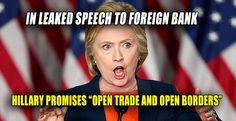 """By Julia Hahn – Breitbart News In closed-door remarks delivered to a foreign bank, Hillary Clinton declared that her """"dream is a hemispheric common market, with open trade and open borders."""" This statement from one of Clinton's private paid speeches was discovered in leaked emails of Clinton's campaign chair, John Podesta, which were made public by WikiLeaks. One email, which provided partial transcripts of some of Clinton's speeches, reads in part: *Hillary Clinton Said Her Dream Is A…"""