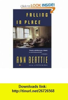 Falling in Place (9780679731924) Ann Beattie , ISBN-10: 067973192X  , ISBN-13: 978-0679731924 ,  , tutorials , pdf , ebook , torrent , downloads , rapidshare , filesonic , hotfile , megaupload , fileserve