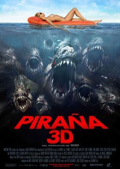 Piranha 3D (2010) ★ Playing exacta y   to expectations for a movie about killer fish run amok, Piranha 3-D dishes out gore, guffaws and gratuitous nudity with equal glee.a mildly watchable B-movie effort that could have (and should have) been so much better.