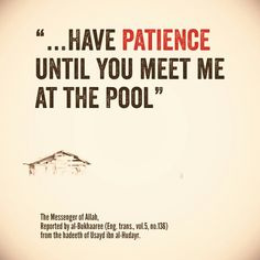 Have patience... Jesus Peace, Islam Hadith, Having Patience, The Messenger, Prophet Muhammad, Deen, Allah, Islamic, Prayers