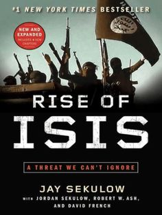 Rise of ISIS : a threat we can't ignore / by Jay Sekulow ; with The ACLJ Law Of War Team, Jordan Sekulow, Robert W. Ash, and David French. Novels To Read, Books To Read Online, Online Novels, Ebooks Online, Moslem, E Book, Book Nerd, Book Sites, Christen