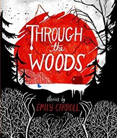 Through the Woods book by Emily Carroll  Emily is the artist for the graphic novel version of SPEAK