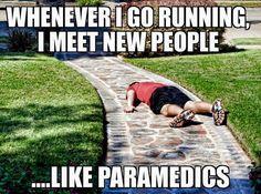 Whenever I go running....