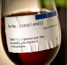 Si c'est le médecin qui le dit :-D #Vin #Santé One glass a day, keeps the doctor away :-p