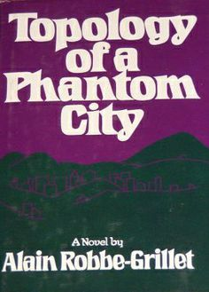 Topology of a Phantom City by Alain Robbe-Grillet (1976)