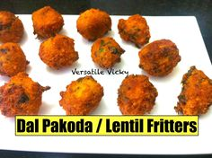 Moong Dal Pakoda Bhajiya Vada Recipe / Lentil Fritters / Moong Dal Ke Pakode / Moong Dal Pakora - YouTube