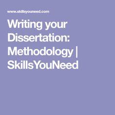 Writing your Dissertation: Methodology | SkillsYouNeed