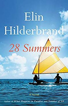Buy 28 Summers by Elin Hilderbrand and Read this Book on Kobo's Free Apps. Discover Kobo's Vast Collection of Ebooks and Audiobooks Today - Over 4 Million Titles! Great Books, New Books, Books To Read, Amazing Books, Beach Reading, Free Reading, Reading Time, Reading Lists, Book Lists