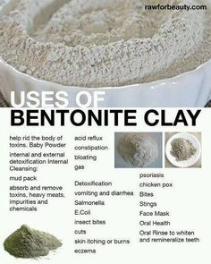 Uses for Bentonite clay.