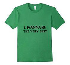 Men's I Wanna Be The Very Best - Cute Shirt 2XL Grass You... https://www.amazon.com/dp/B01LFXG4XW/ref=cm_sw_r_pi_dp_x_iJv-xb3XC2RW1