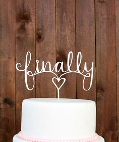 Another great find on #zulily! 'Finally' Cake Topper #zulilyfinds