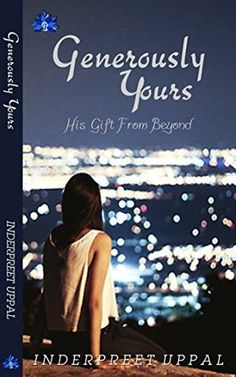 Generously Yours by Inderpreet Uppal #BookBlitz - Hot Cup of Kaapi