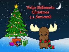 Here's Reizo Shibamoto Christmas in 5.1 Surround!!  Peace and Enjoy!!