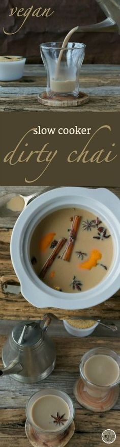 Warm, spicy, and dairy-free - Slow Cooker Dirty Chai by An Unrefined Vegan.