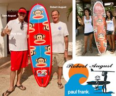 Robert August and Paul Frank Surf!