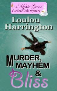 Back Porchervations: Book Review:  Murder, Mayhem and Bliss by Loulou H...