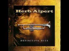 Herb Alpert - Definitive Hits (2001) Full Album - YouTube