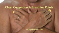 Watch This Video Sensational Natural Remedies for Chest Congestion Relief Ideas. Captivating Natural Remedies for Chest Congestion Relief Ideas. Acupressure Therapy, Acupressure Treatment, Acupressure Points, Chest Congestion Remedies, Congestion Relief, Anxiety Relief, Pain Relief, Pressure Point Therapy, Acupuncture Benefits