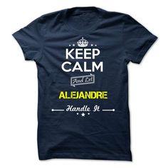 (Tshirt Design) ALEJANDRE -Keep calm at Tshirt United States Hoodies, Funny Tee Shirts