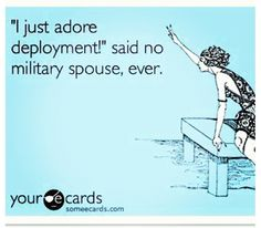 You have no effin' idea (that is, of course, if you are a military spouse and have survived deployment).