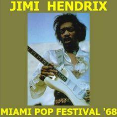 Jimi Hendrix – Miami Pop Festival '68 (1968) http://muymusica.com/jimi-hendrix-miami-pop-festival-68-1968.html