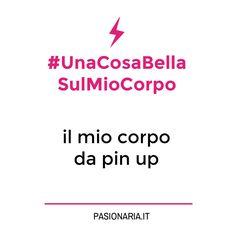 #UnaCosaBellaSulMioCorpo di Rock With Mascara! #PasionariaIT #femminismo #feminism #bodylove #autostima