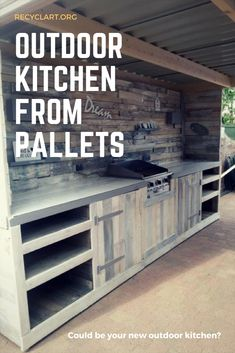 Outdoor kitchen and wall entirely made of recycled wooden pallets. Really love the pallet wall! If you need more ideas …