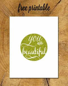 "FREE ""YOU ARE BEAUTIFUL"" PRINTABLE"