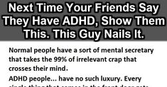 (Click To Enlarge) One Mans Account of Life with ADHD. An interesting insight into something I knew little about. Thank you for sharing. Together we can all feel less alone. I'm making an effort to learn about other peoples struggles, rather than focusing on my own! It breeds empathy and understanding and helps to bring an end to stigma around mental health and mental illness, which is the biggest barrier to people seeking advice/treatment (counseling, a diagnosis,) or medication (with a…