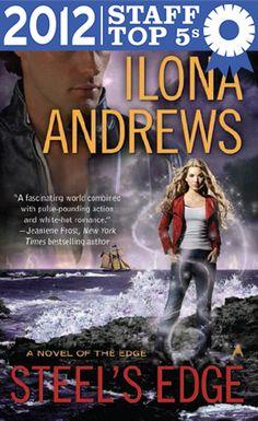 Steel's Edge by Ilona Andrews (Powell's Books Staff Top 5s)