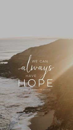 We can always have hope - president nelson