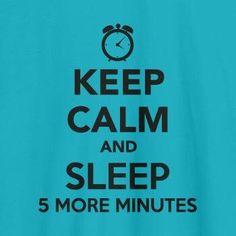 keep calm and... dormir