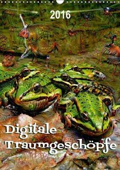 Digitale Traumgeschöpfe (Wandkalender 2016 DI ... 9783664612758 | dpd Versand