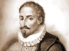 """Miguel de Cervantes Saavedra (29 Sep 1547 – 22 Apr 1616) Spanish novelist, poet, playwright. His magnum opus, Don Quixote, considered the first modern European novel,is a classic of Western literature, regarded amongst best works of fiction ever written. His influence on Spanish language so great, often called la lengua de Cervantes. Dubbed El Príncipe de los Ingenios (""""The Prince of Wits""""). ~Wikipedia ~Repinned Via Roy Kenagy"""