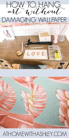 How to Hang Art without Damaging Wallpaper. A super simple hack to hang art without ruining wallpaper. Removeable wall hooks are not a good idea- do this instead!