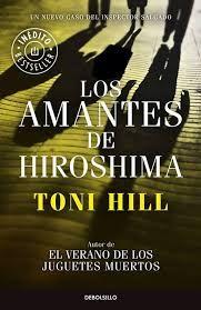 Los amantes de Hiroshima - Toni Hill - Reviews on Anobii