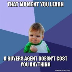 Hiring me as your buyer's agent won't cost you a dime; click to start your search! https://www.liveinmtrealestate.com/quick-search?utm_content=buffer3aae6&utm_medium=social&utm_source=pinterest.com&utm_campaign=buffer #liveinmt #realestatememe #thetimeisnow #letsgetstarted #homesearch #propertysearch #freepropertysearch #mydreamhome #righton #mondaymeme