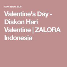 Valentine's Day - Diskon Hari Valentine | ZALORA Indonesia